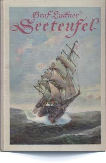Les aventures du Capitaine Luckner di Yannick Andréi (1973)