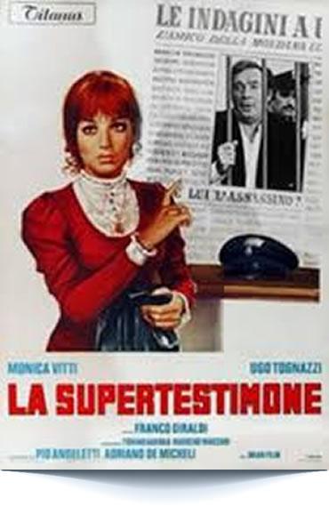 La Supertestimone di Franco Giraldi (1971)